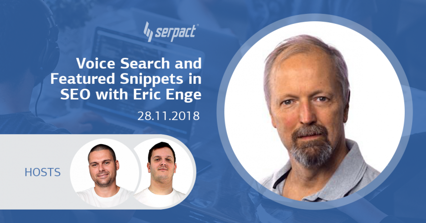 Voice Search and Featured Snippets in SEO with Eric Enge