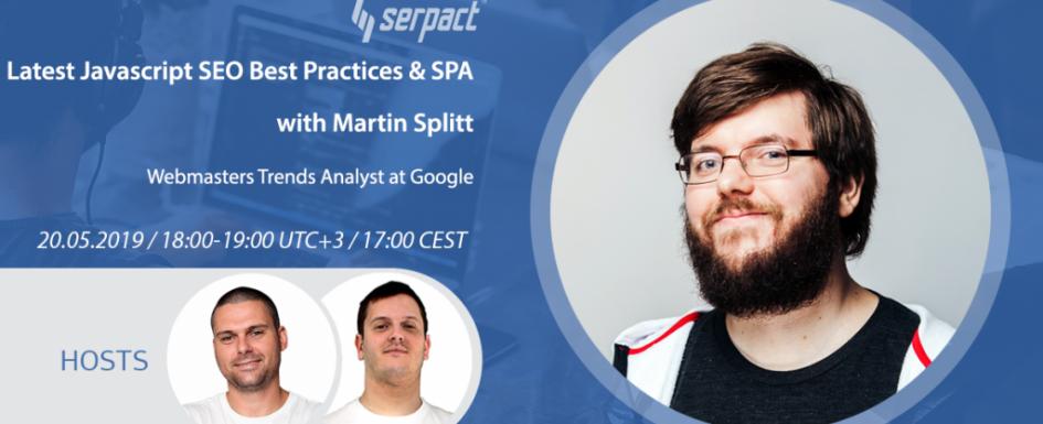Latest Javascript SEO Best Practices & SPA With Martin Splitt