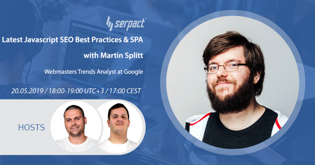 Latest Javascript SEO Best Practices & SPA With Martin Splitt