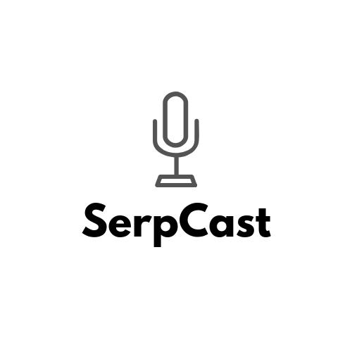 SerpCast