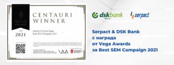 Serpact и Банка ДСК с награда от Vega Awards за SEM Campaign
